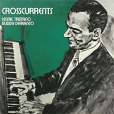 Lennie Tristano & Buddy Defranco Crosscurrents Tristano Бадди Дефранко Buddy Defranco инфо 1138p.